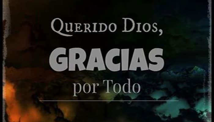 ¿Por qué agradecer a Dios?