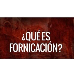 Qué es la fornicación para Dios