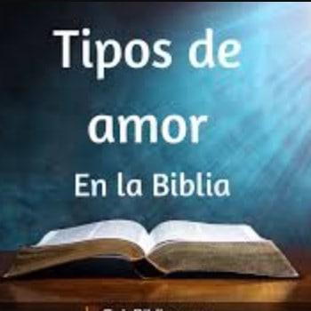 Tipos de amor según la biblia