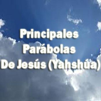 Principales Parábolas De Jesús (Yahshúa)