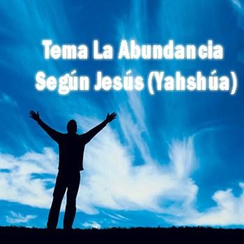 La Abundancia Según Jesús