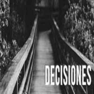 Decisiones que aseguran bendiciones